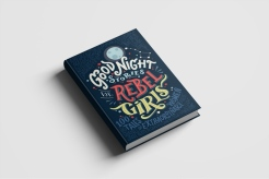 goodnight stories rebel girls
