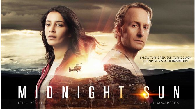 "Leila Bekhti and Gustaf Hammarsten star in Midnight Sun. ""Snow turns red. Sun turns black. The great torment has begun."""