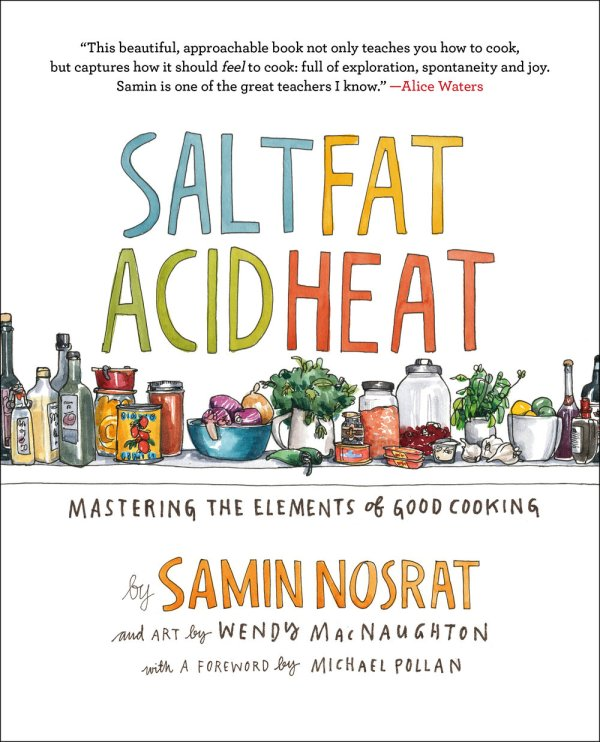 Cover of Salt, Fat, Acid, Heat by Samin Nosrat