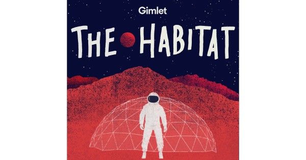 Gimlet. The Habitat. Astronaut in front of dome.