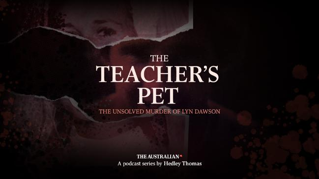The Teacher's Pet Podcast from The Australian. The Unsolved Murder of Lyn Dawson.