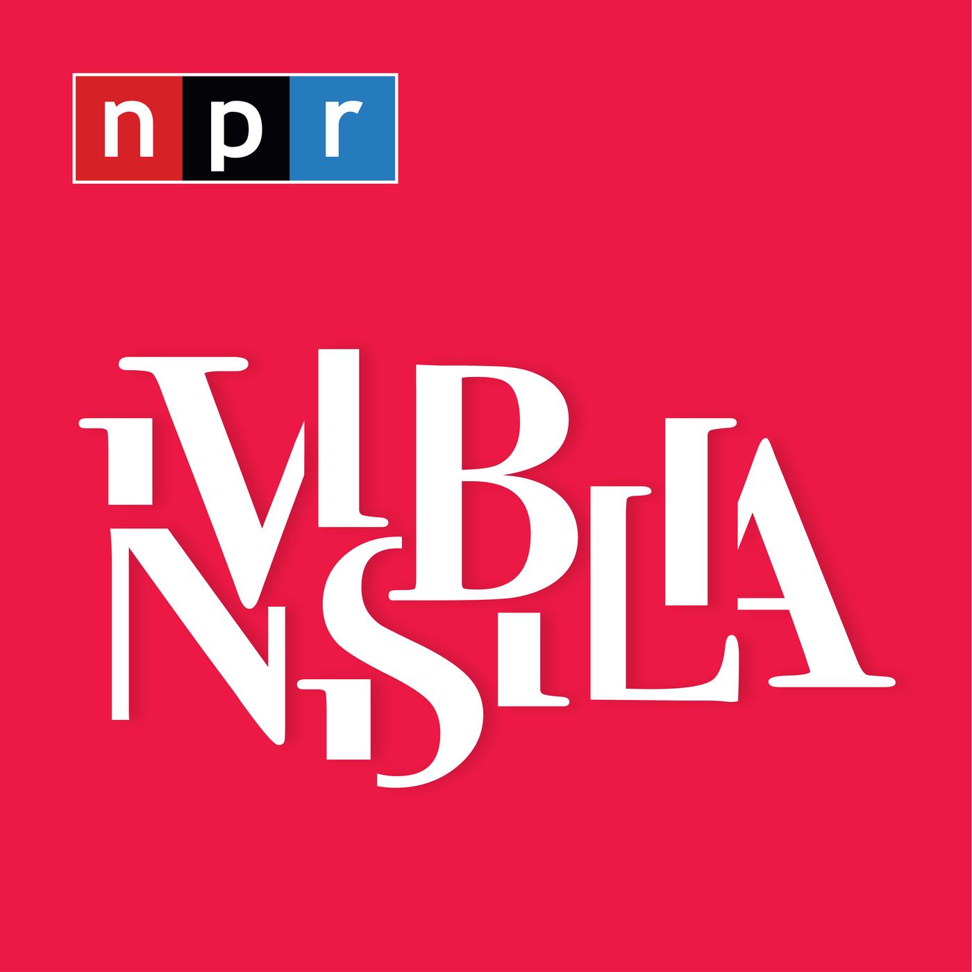 NPR's Invisibilia Podcast