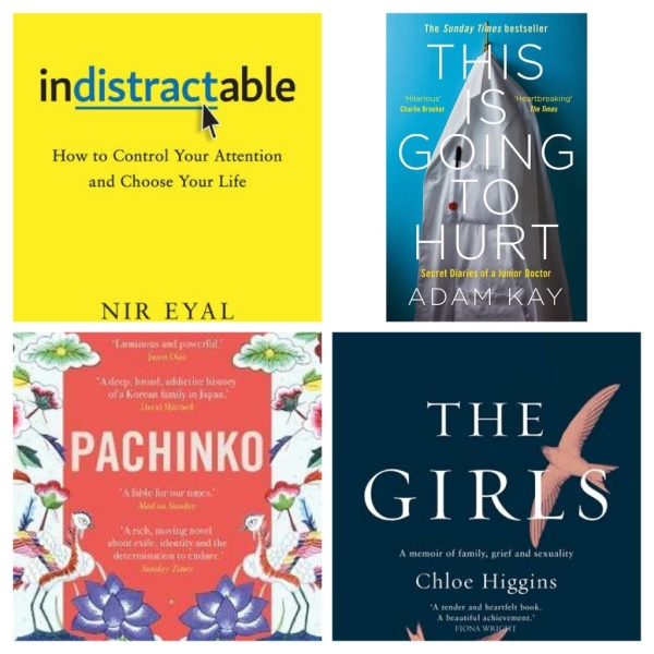 Indistractable by Nir Eyal; This is Going to Hurt by Adam Kay; Pachinko by Min Jin Lee; and The Girls by Chloe Higgins